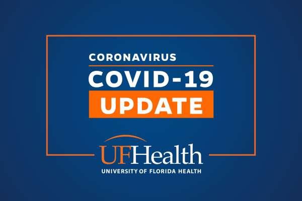 COVID-19 Updates » UF Health » University of Florida