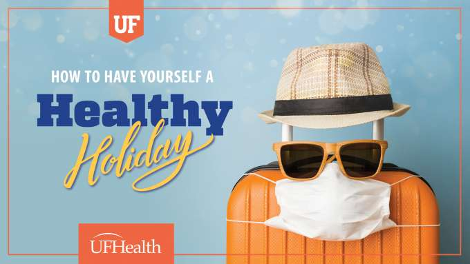 A graphic that says How to Have Yourself a Healthy Holiday